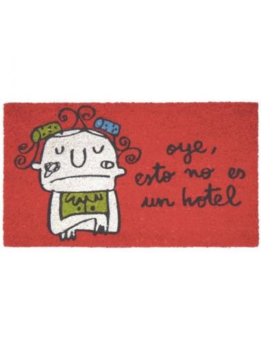"""Felpudo rojo """"Oye esto no es un hotel"""""""